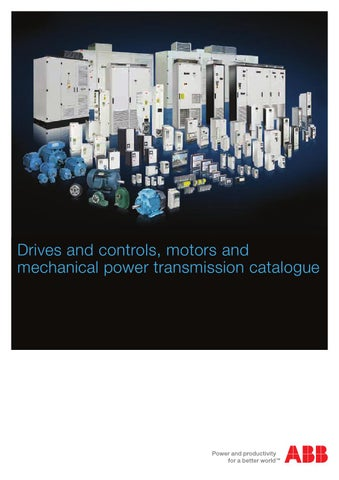 Abb Drives and controls, motors and mechanical power ... on