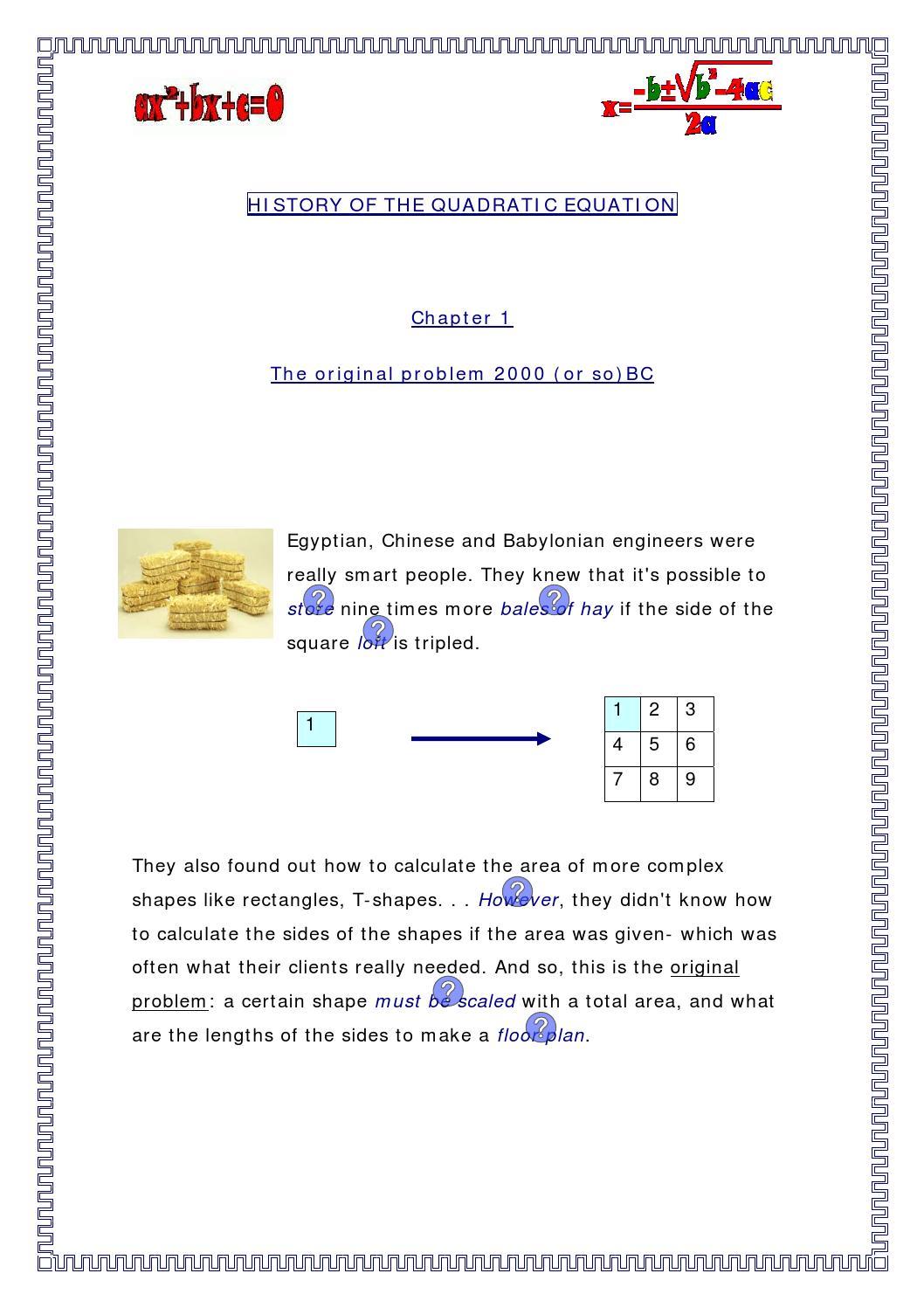 history of quadratic equation Quadratic equations gcse maths revision this section looks at quadratic  equations how to solve quadratic equations by factorising, solve quadratic  equations.