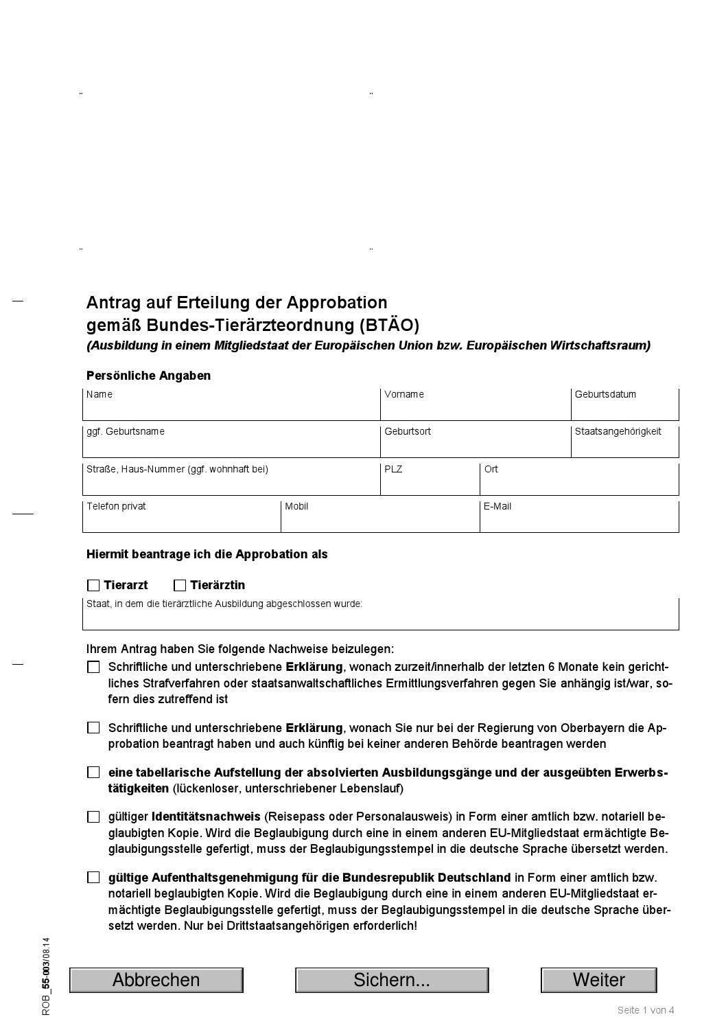 Antrag Auf Erteilung Der Approbation Gemäß Bundes Tierärzteordnung