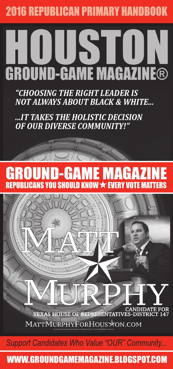 District judge 174th judicial district - Ground Game Magazine Volume 1 No 35 Matt Murphy For State Representative House District 147 By Aubrey R Taylor Communications Issuu