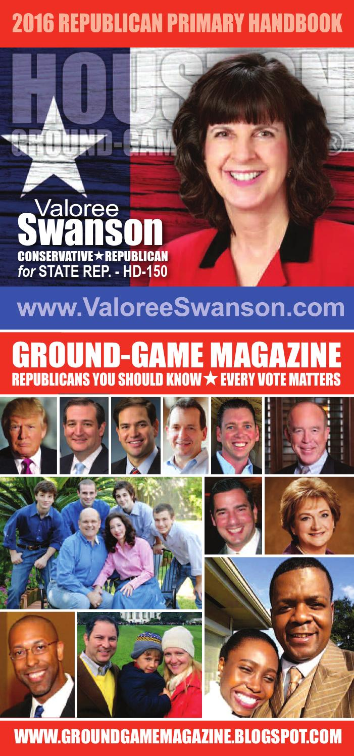 District judge 174th judicial district - Ground Game Magazine Volume 1 No 34 Elect Valoree Swanson State Representative For Hd 150 By Aubrey R Taylor Communications Issuu