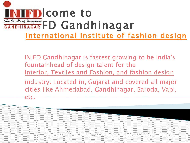 Fashion Designing Institute Gandhinagar Inifd Gandhinagar By Inifd Gandhinagar Issuu