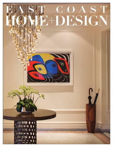 East Coast Home + Design May/June 2017 by East Coast Home ...