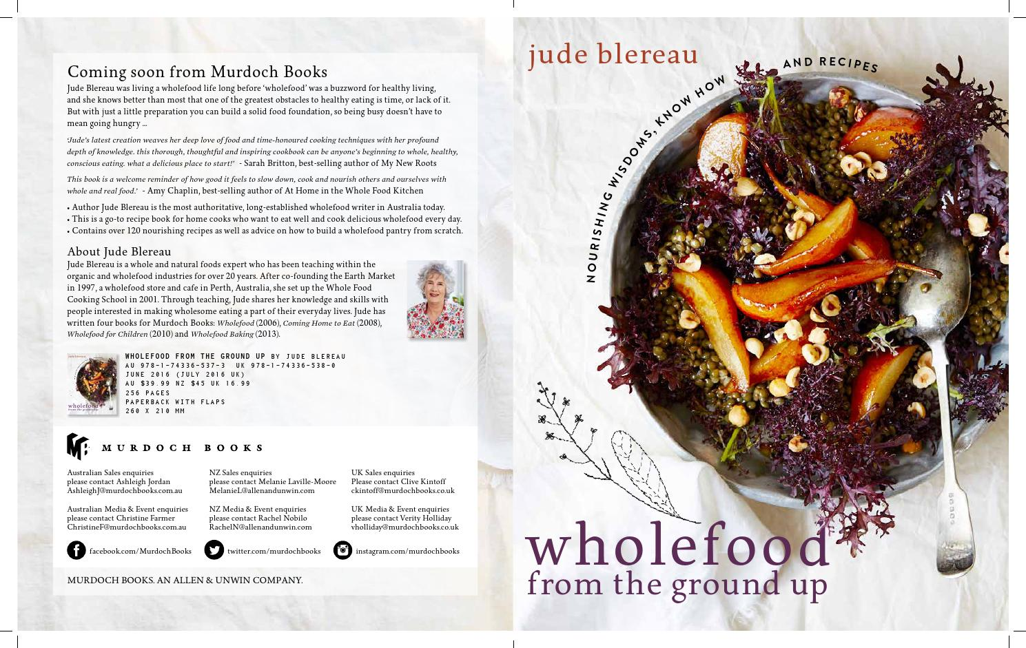 Wholefood from the ground up by jude blereau june 2016 by murdoch wholefood from the ground up by jude blereau june 2016 by murdoch books issuu forumfinder Images