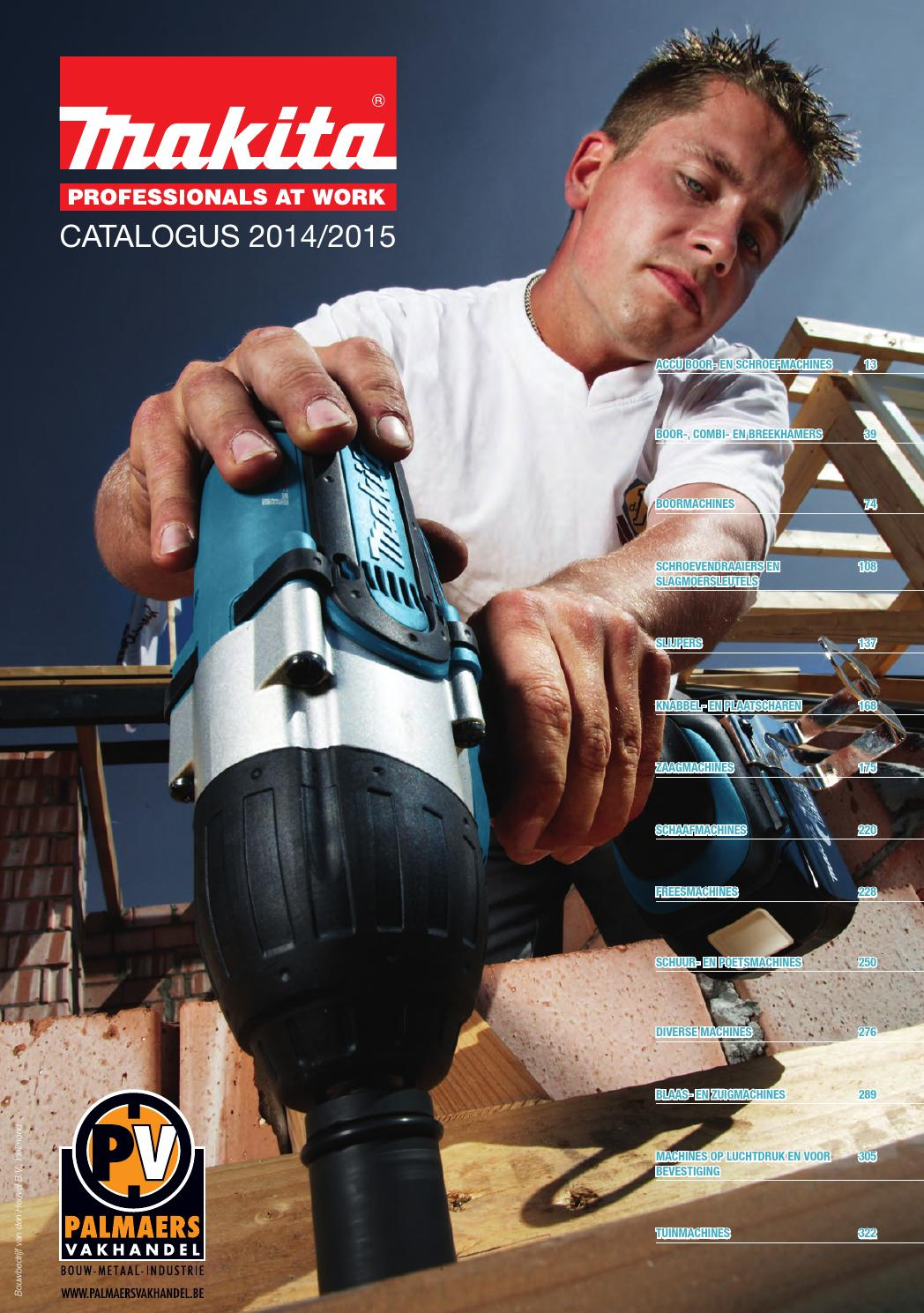 Makita - catalogus 2014-2015 by Ivo Palmaers - issuu