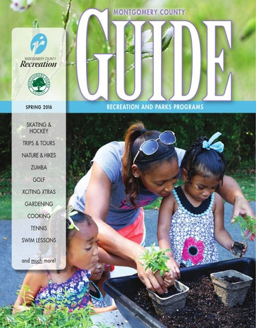 e1c6bbddfe4 Spring 2016 Guide by Montgomery County Recreation Dept. - issuu