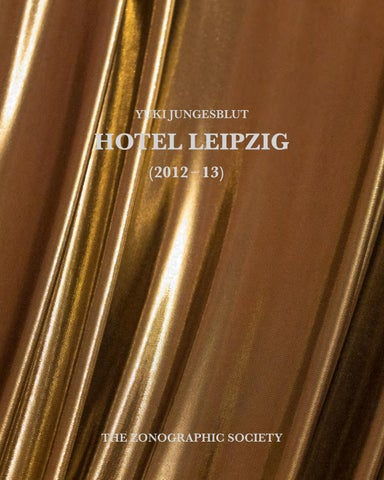 Hotel Leipzig By Yuki Jungesblut Turtlelab Press Issuu