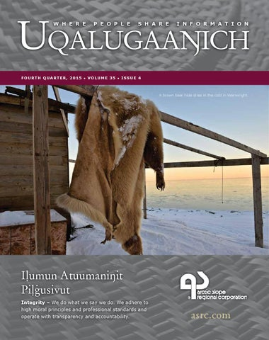 77226010402 ASRC 4Q 2015 Newsletter by I am Iñupiaq - issuu