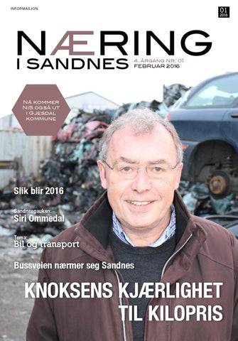 24a88860 Næring i Sandnes 1-2016 by Lokomotiv Media - issuu