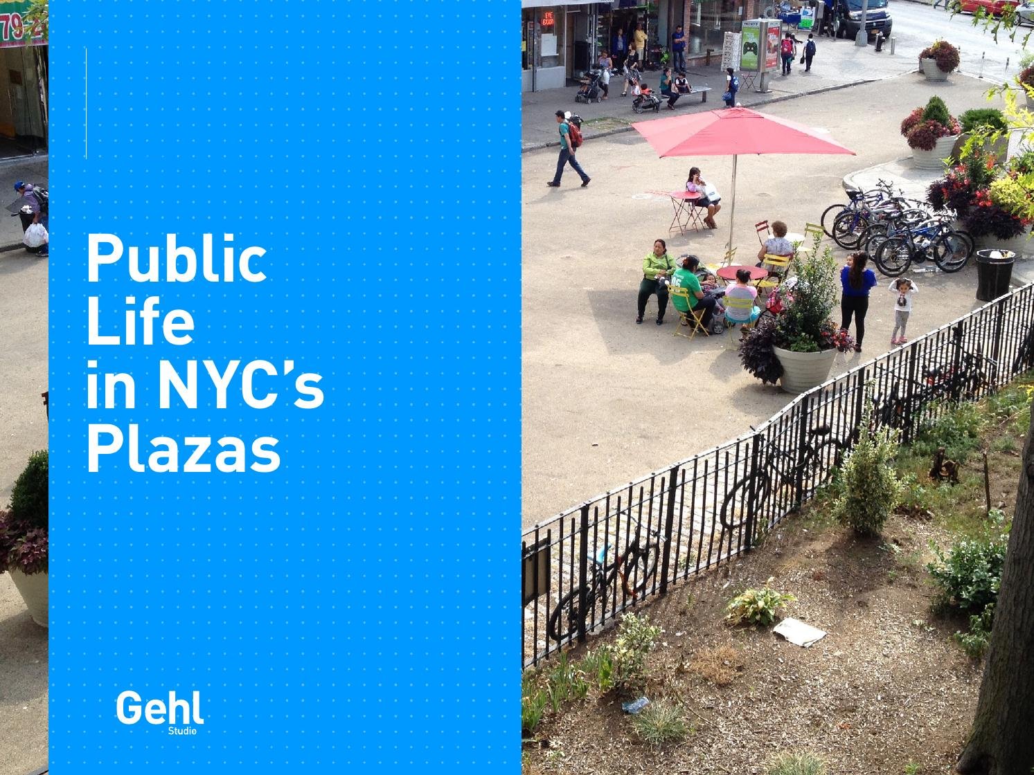 The Presentation: Public Life in NYC's Plazas by Gehl