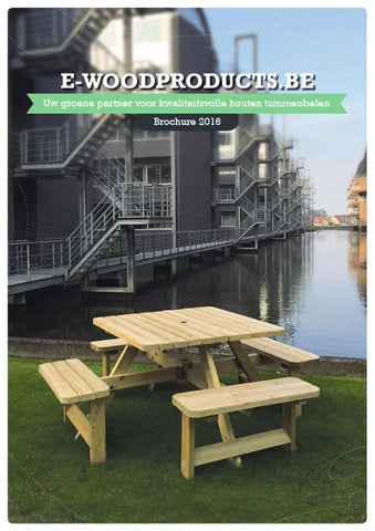 Picknicktafel Vierkant King.Brochure 2016 E Woodproducts Be By Bvbaeproducts Issuu