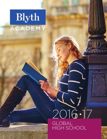 Blyth Academy Global High School 2016-2017 by Blyth Academy - issuu