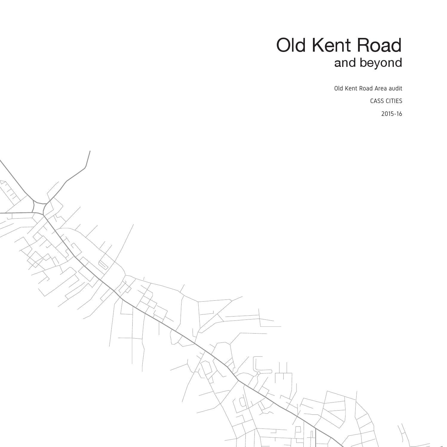 Old Kent Road and beyond by Cass Cities issuu