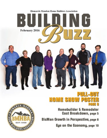 February 2016 Building Buzz By Bismarck Mandan Home