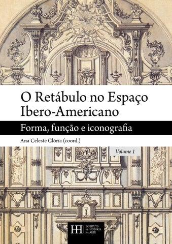 o retábulo no espaço ibero americano 1 º volume by instituto de