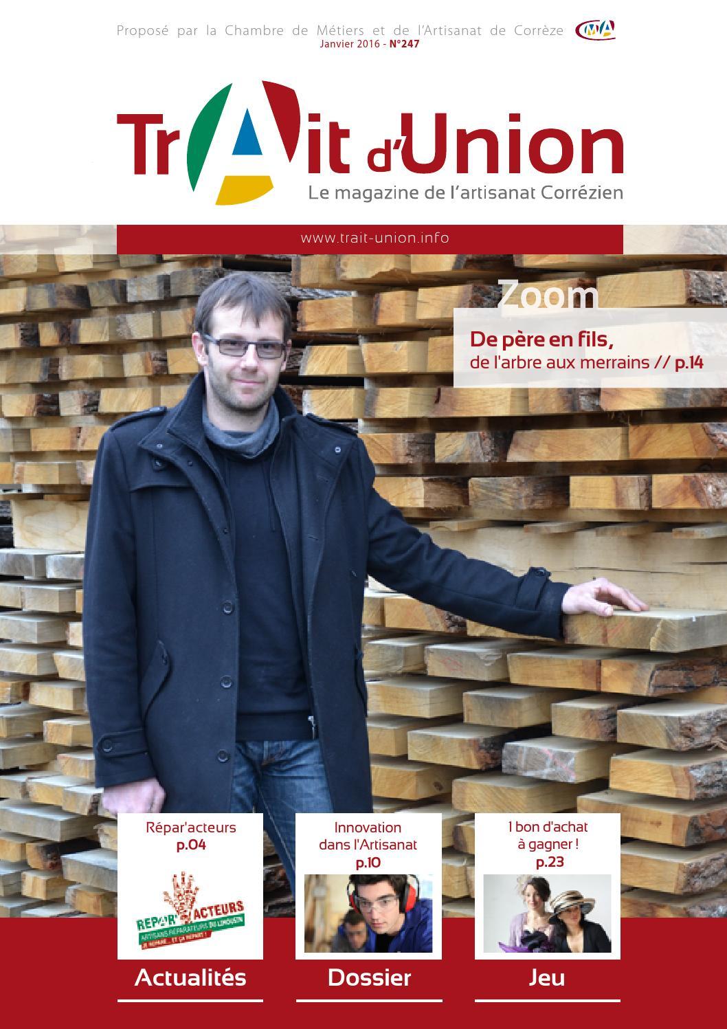 Trait d 39 union magazine de l 39 artisanat en corr ze n 247 - Chambre des metiers et de l artisanat orleans ...