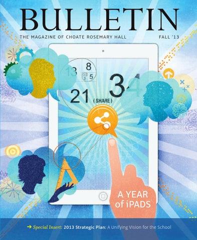 Fall 13 Bulletin By Choate Rosemary Hall Issuu