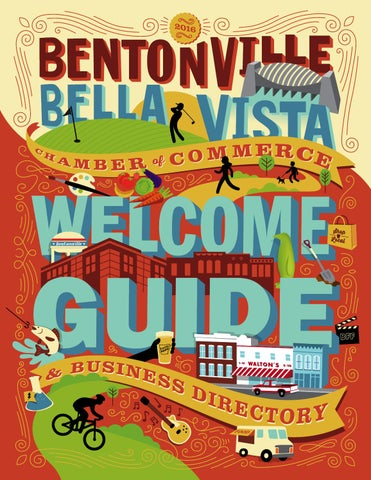 2016 bentonvillebella vista chamber of commerce welcome guide proudly presenting the best of arts and entertainment in northwest arkansas fandeluxe Choice Image