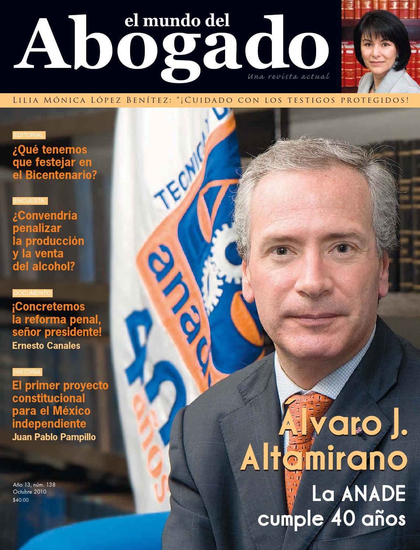 Edición #138 - Octubre 2010 by El Mundo del Abogado - issuu