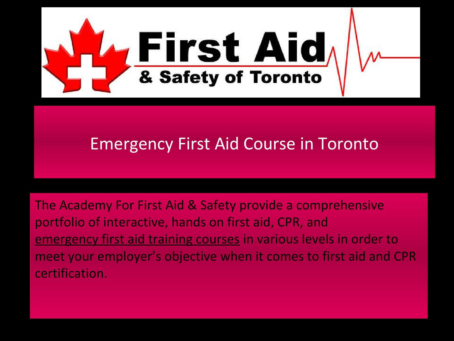 Emergency First Aid Course In Toronto By The Academy For First Aid