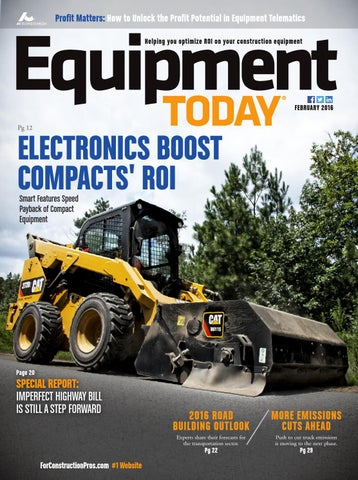 Equipment Today February 2016 by ForConstructionPros com - issuu