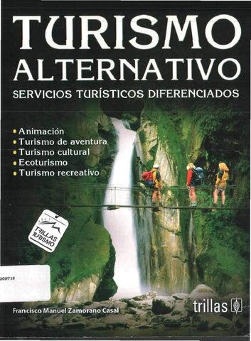 d13abf353c1db ALTERNATIVO SERVICIOS TURÍSTICOS DIFERENCIADOS • Animación • Turismo de  aventura • Turismo cultural • Ecoturismo • Turismo recreativo