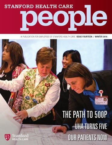 Stanford Health Care People - Winter 2016 by Stanford Health
