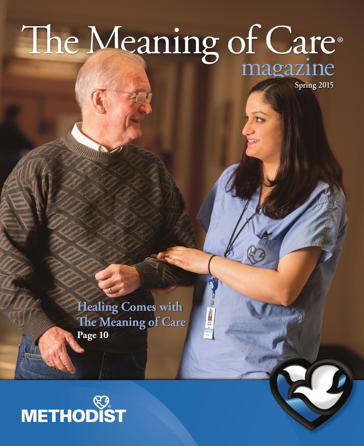 The Meaning of Care - Spring 2015 by Nebraska Methodist