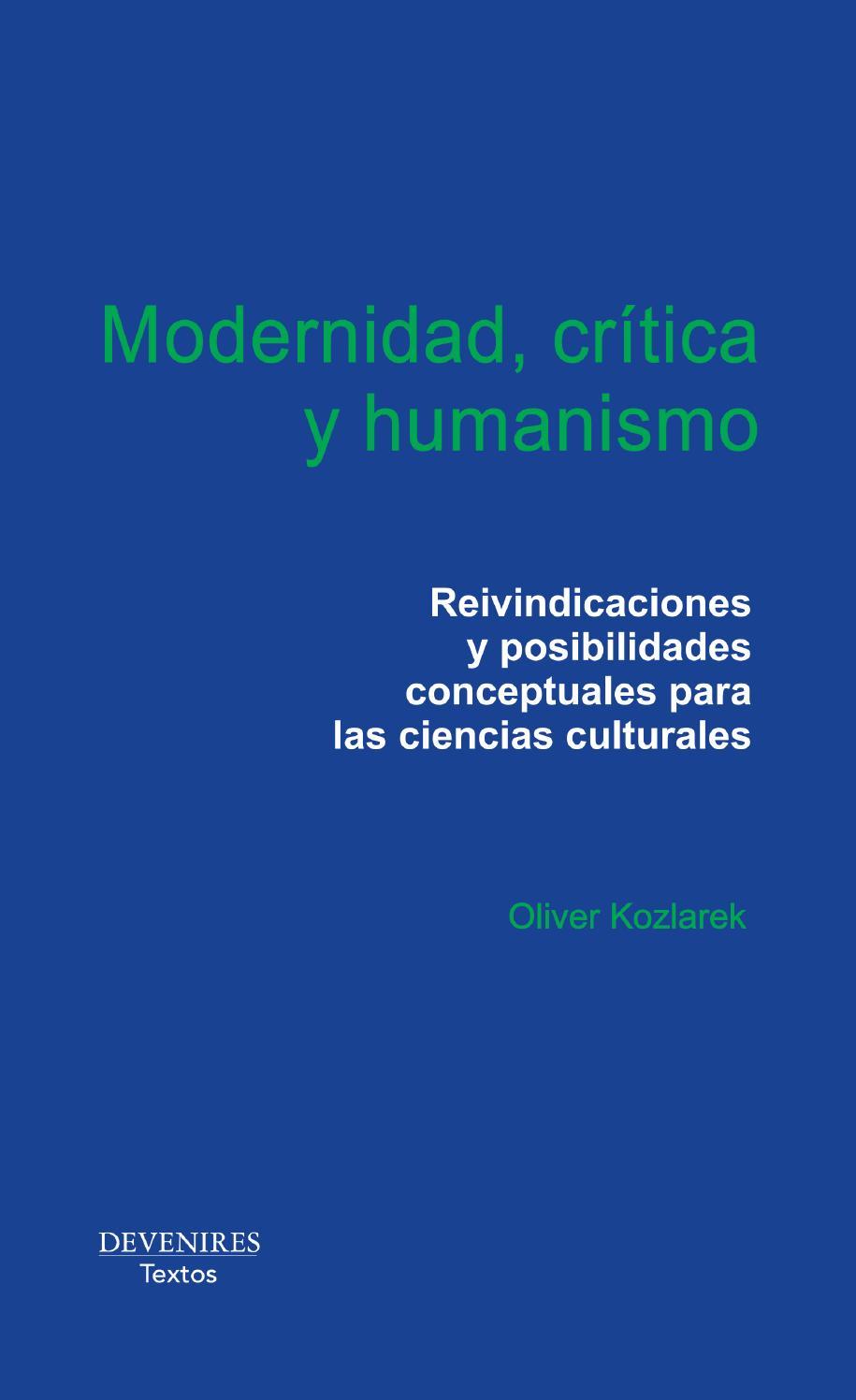 Modernidad, crítica y humanismo by Silla vacía Editorial - issuu