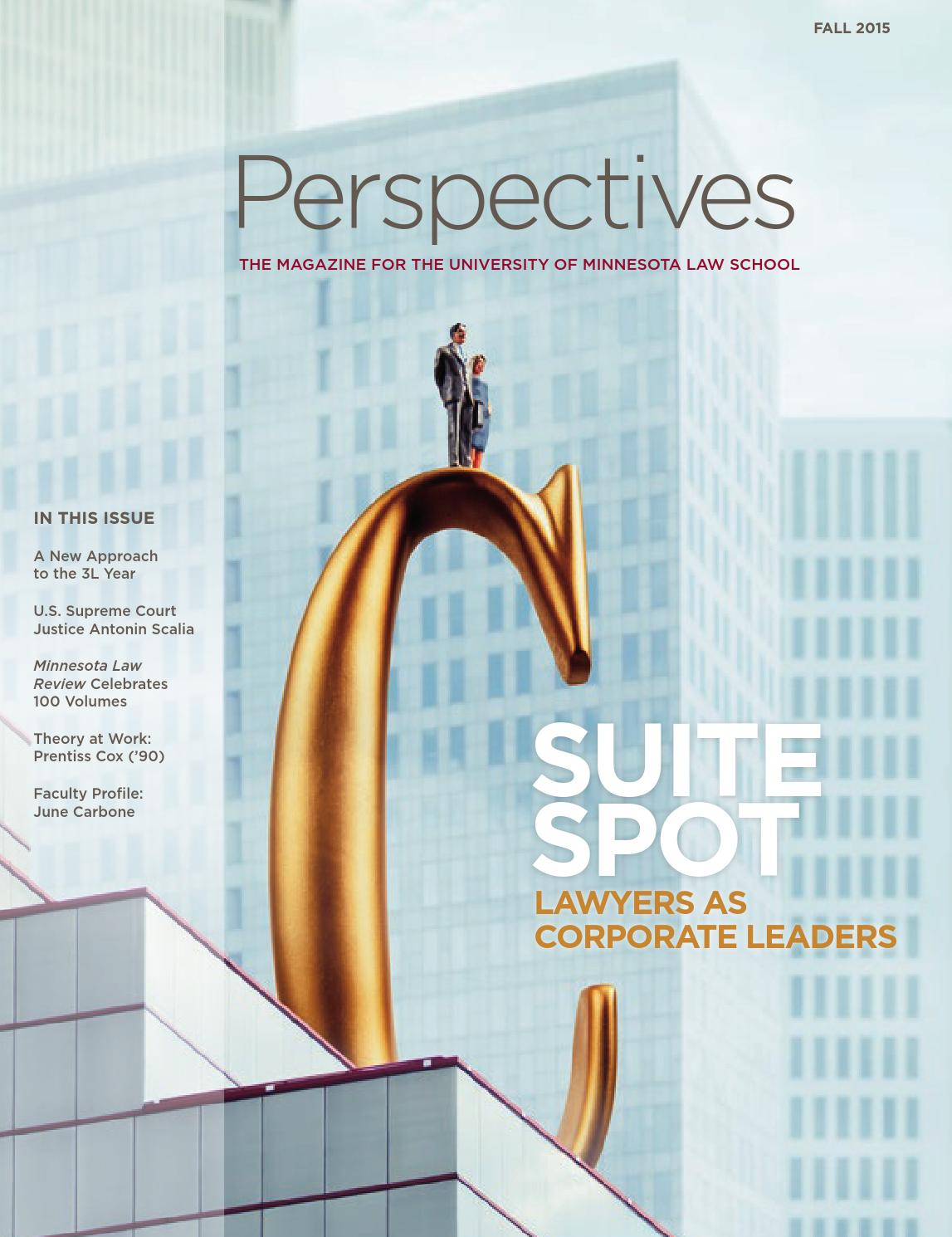 Fall 2015 Perspectives By University Of Minnesota Law School Issuu
