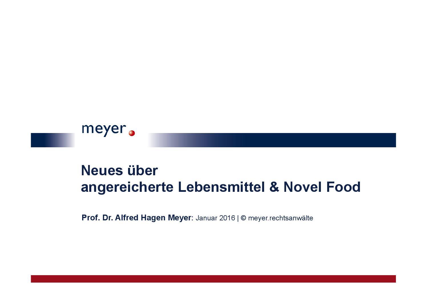 Neues über angereicherte Lebensmittel & Novel Food by meyer ...