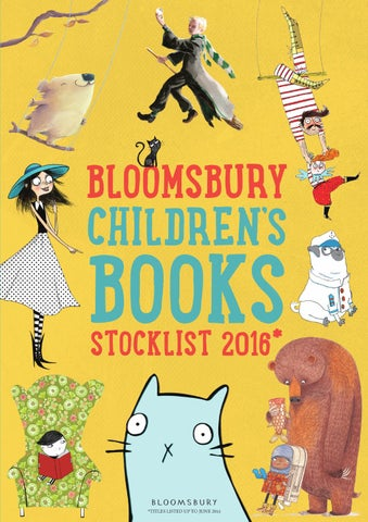 Childrens Stocklist 2016 By Bloomsbury Publishing Issuu