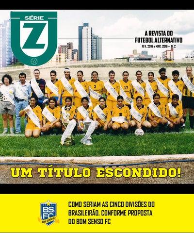 4385cdc2d0fe7 SÉRIE Z 2 by Revista Série Z - issuu