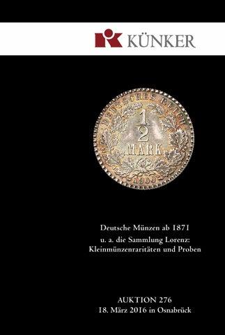 Künker Auktion 276 Deutsche Münzen Ab 1871 U A Die Sammlung
