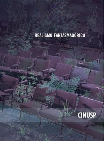 7a6e3d8ee Volume 07 - Realismo Fantasmagórico by CINUSP Paulo Emílio - issuu