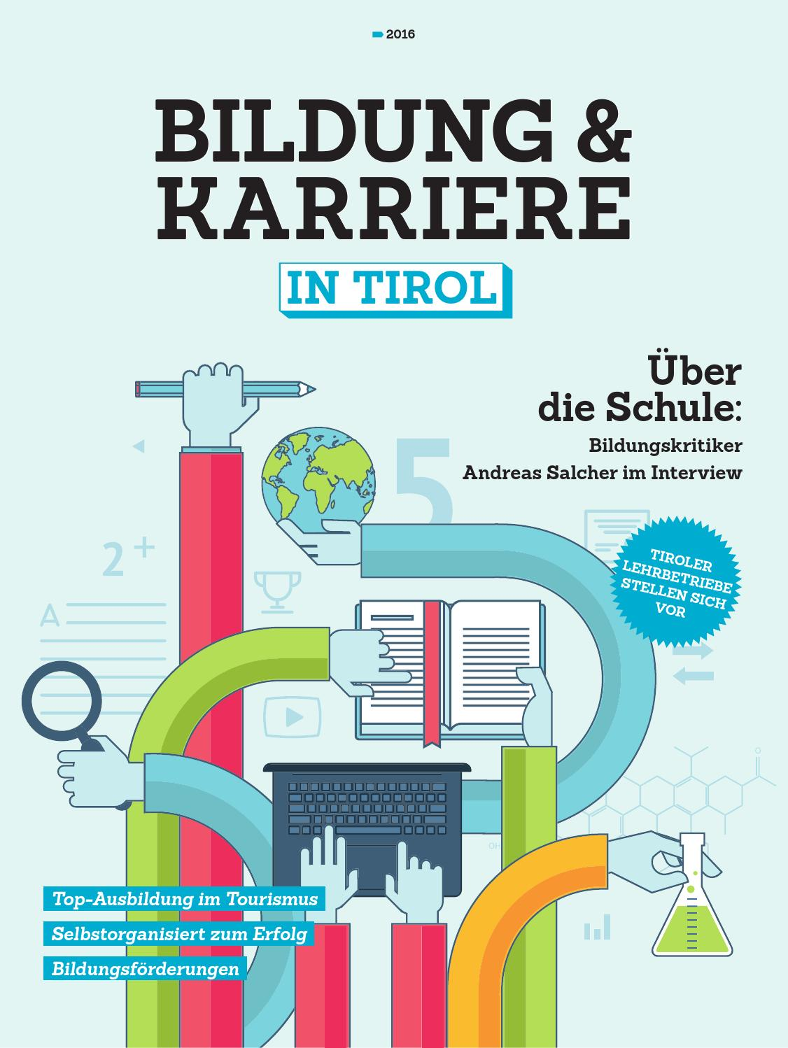 Bildung & Karriere in Tirol (Feber 2016) by TARGET GROUP Publishing ...