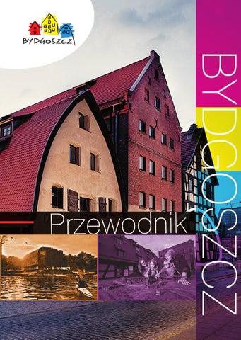 Przewodnik Po Bydgoszczy By Visit Bydgoszcz Issuu