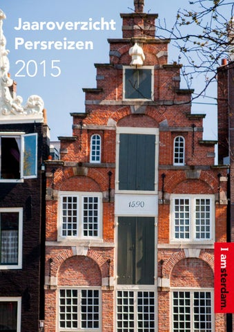 Jaaroverzicht Persreizen 2015   Amsterdam Marketing By Amsterdam ...