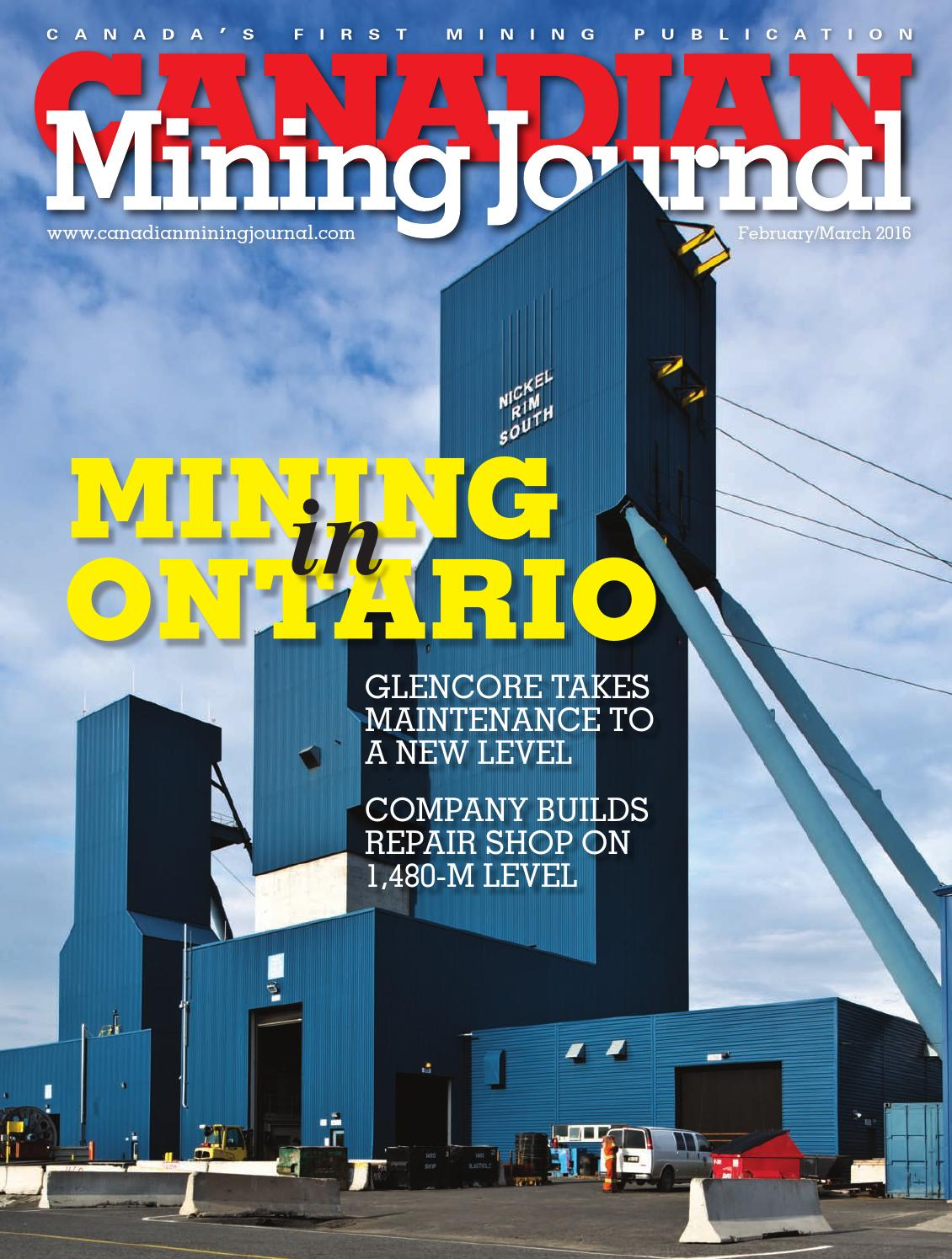 Canadian Mining Journal February/March 2016 by The Northern Miner ...