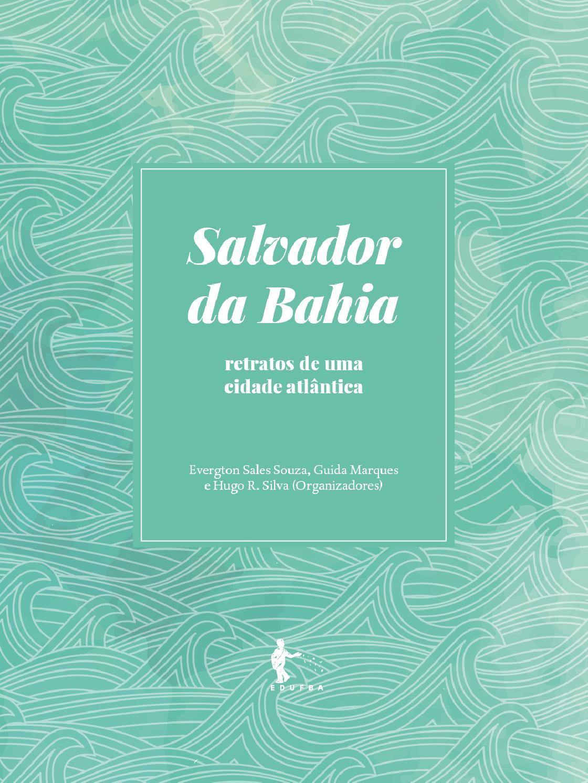 Salvador da Bahia  retratos de uma cidade atlântica by Gabriel Cayres -  issuu 121e4750eb
