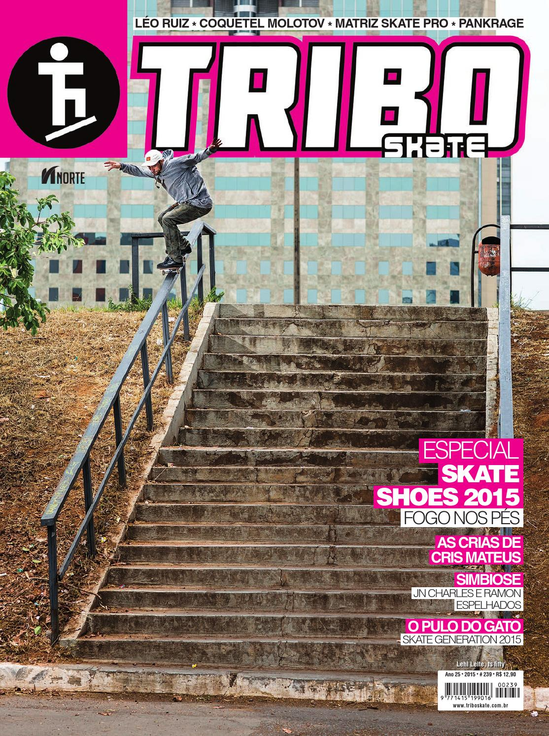 5a0361b8ed Tribo Skate  239 by Revista Tribo Skate - issuu