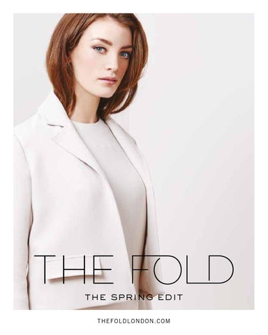 714eaf75b8e SS16 Collection Catalogue - The Spring Edit - The Fold London by The ...