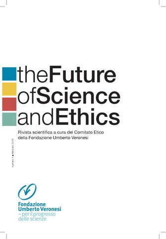 The future of science and ethics 1 19 02 16 by fondazione umberto page 1 fandeluxe Gallery