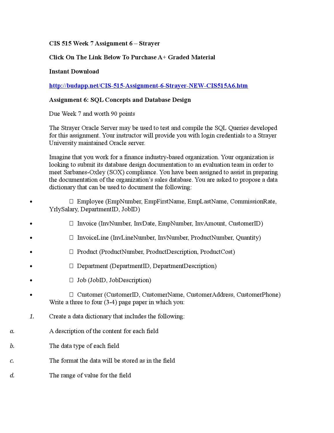 CIS 515 CIS/515 CIS515 Week 8 Case Study Database Development (Strayer University)