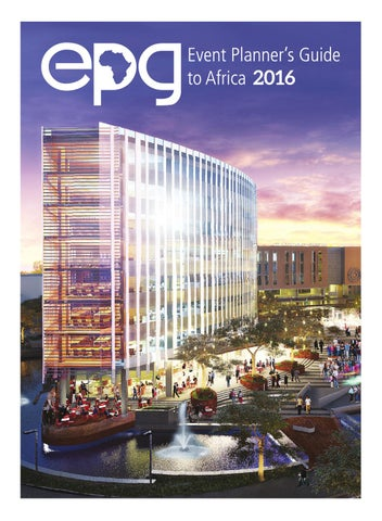 The Event Planneru0027s Guide To Africa 2016 By Film U0026 Event Media   Issuu