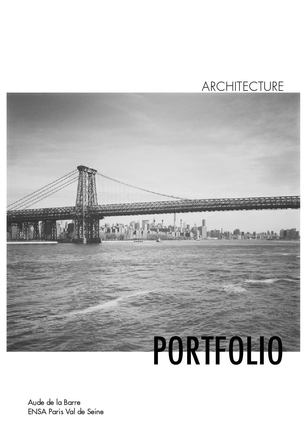 architecture student portfolio aude de la barre by aude de la barre issuu. Black Bedroom Furniture Sets. Home Design Ideas
