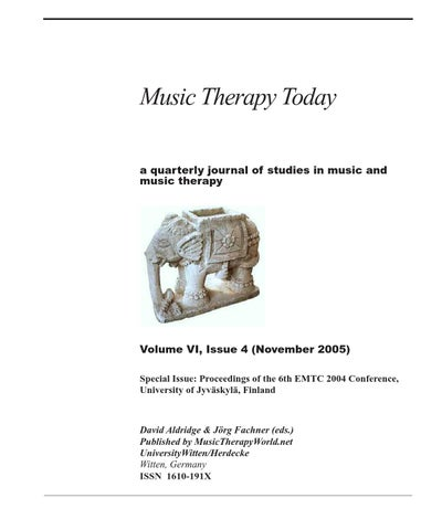 Music Therapy Today Vol 6 No 4 Part 1 By World Federation Of