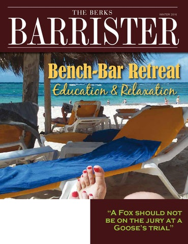 The Berks Barrister | Winter 2016 by Hoffmann Publishing