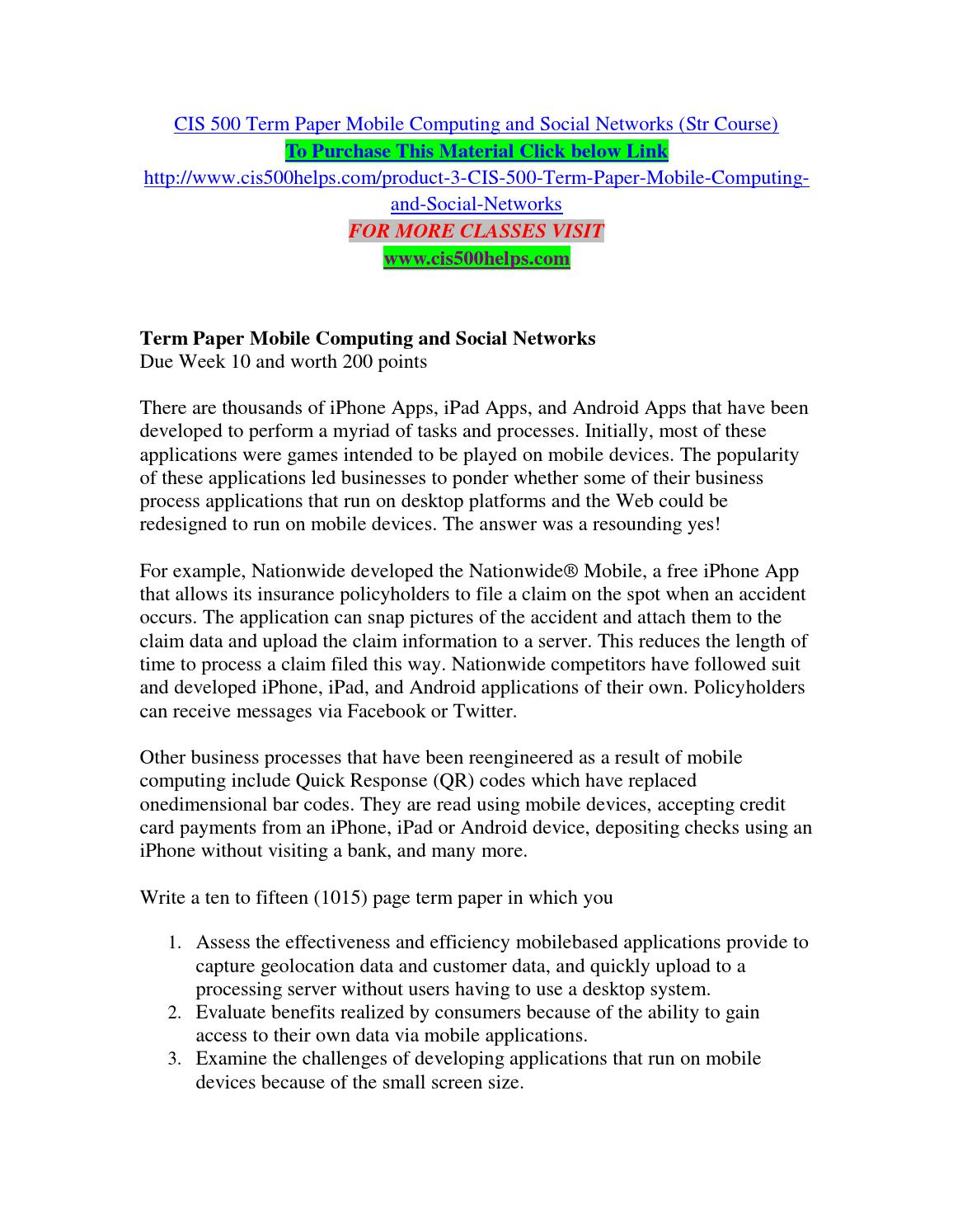 term paper mobile computing and social networks Mobile computing and social networks 2 this paper evaluates effectiveness and efficiency that mobile-based applications offer in regard to the geolocation system and users' data.