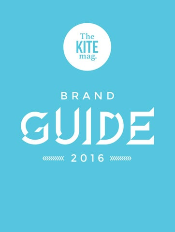 3597c4ed54a TheKiteMag Brand Guide 2016 by TheKiteMag - issuu